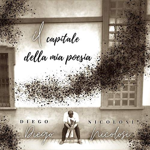 Diego Nicolosi poliartista innamorato della musica e della civiltà