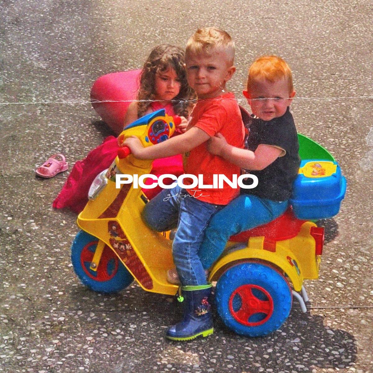 GENTE: PICCOLINO è il nuovo singolo  uscito oggi 17 febbraio per INRI/Fonoprint
