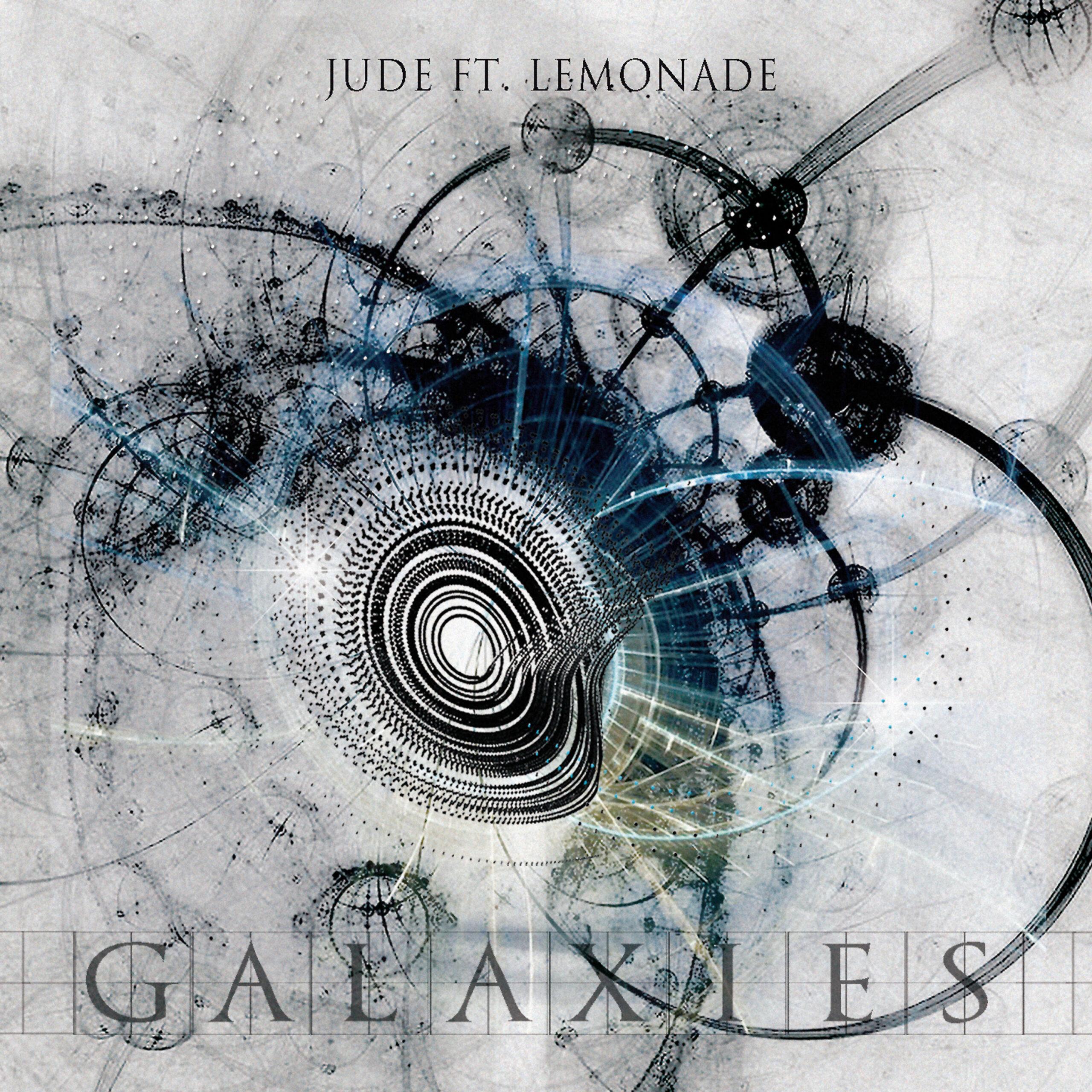 """""""Galaxies"""" è il nuovo album di Jude feat Lemonade, dall'8 gennaio su tutte le piattaforme digitali"""