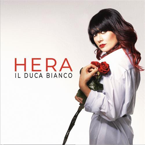 """Dal 12 marzo sarà disponibile in rotazione radiofonica """"IL DUCA BIANCO"""", brano già disponibile su tutte le piattaforme di streaming e che anticipa il nuovo EP di HERA"""