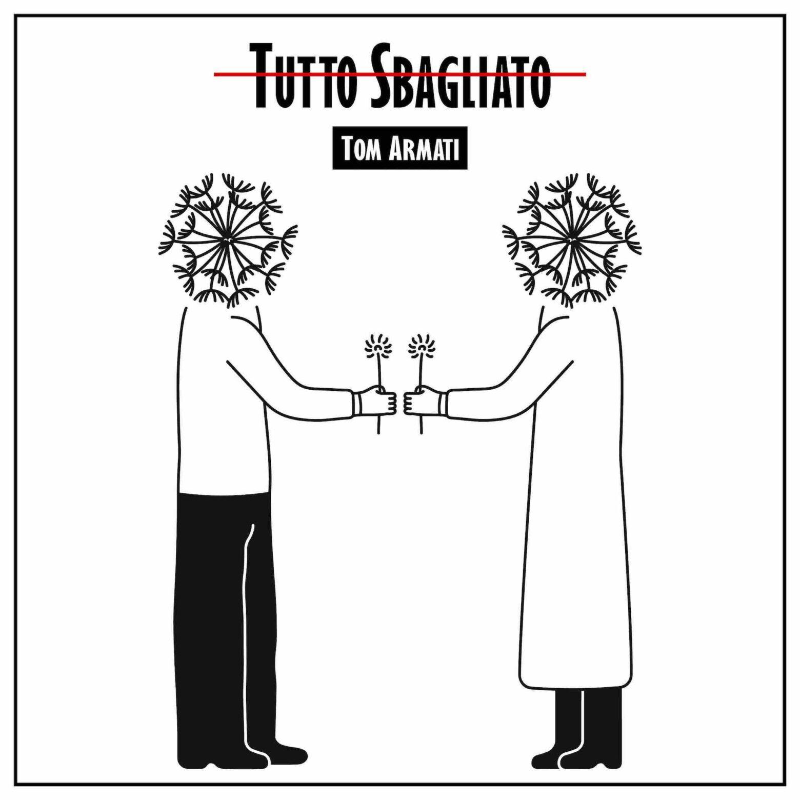 """Da domani in radio """"Tutto sbagliato"""", il nuovo singolo del cantautore romano TOM ARMATI"""