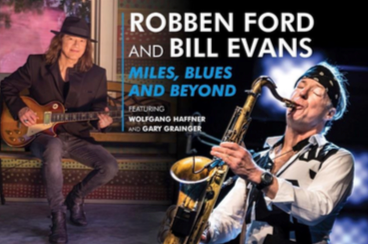 Il Festival dell'Anfiteatro del Vittoriale, TENER-A-MENTE, annuncia ROBBEN FORD & BILL EVANS in concerto, 4 luglio, Gardone Riviera (BS)