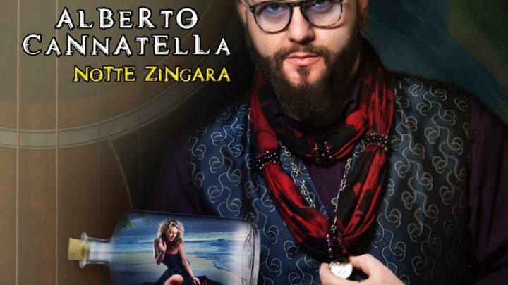 È uscito il 20 aprile Notte Zingara il primo album di Alberto Cannatella composto da nove tracce
