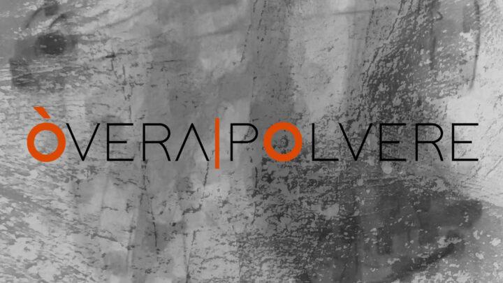 """OVERA feat. PAOLO BENVEGNÙ : DA VENERDÌ 10 SETTEMBRE IN RADIO """"POLVERE"""""""