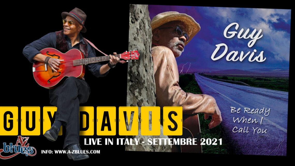 GUY DAVIS   IN TOUR IN ITALIA  SETTEMBRE 2021