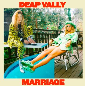 DEAP VALLY annunciano 'Marriage', il nuovo album in arrivo il 19 novembre e pubblicano il primo singolo, 'Magic Medicine'